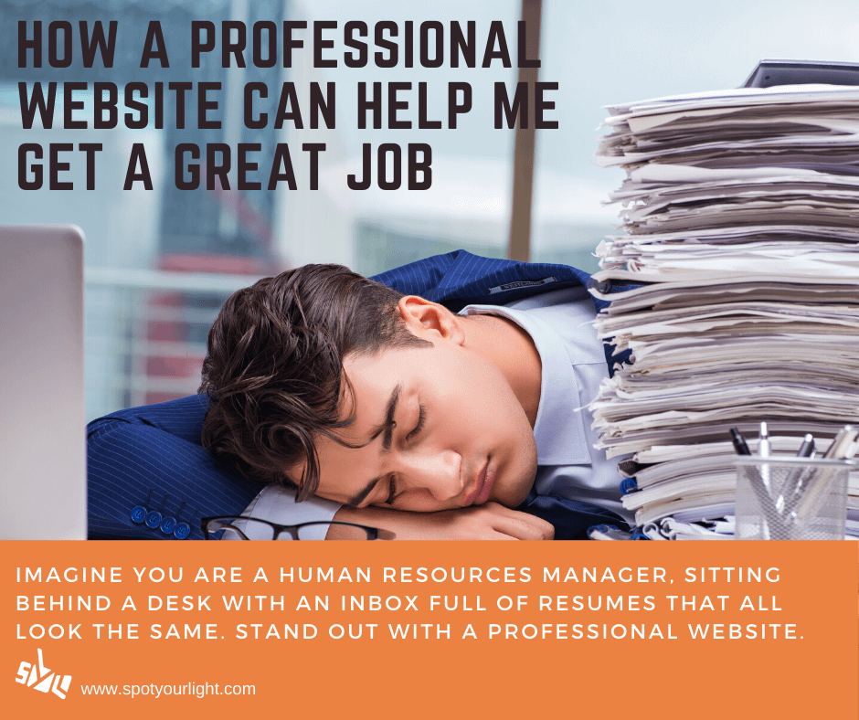 How a professional website can help me get a great job. Using a website to distinguish myself from the competition in a job search.